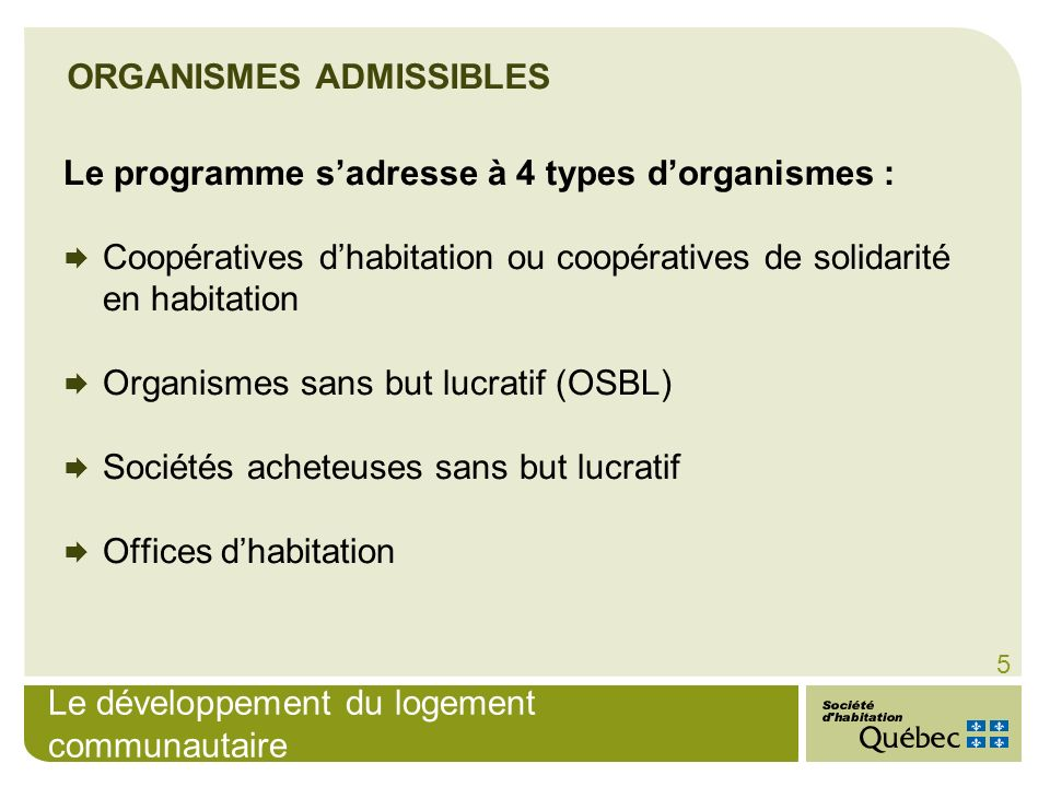 ORGANISMES ADMISSIBLES
