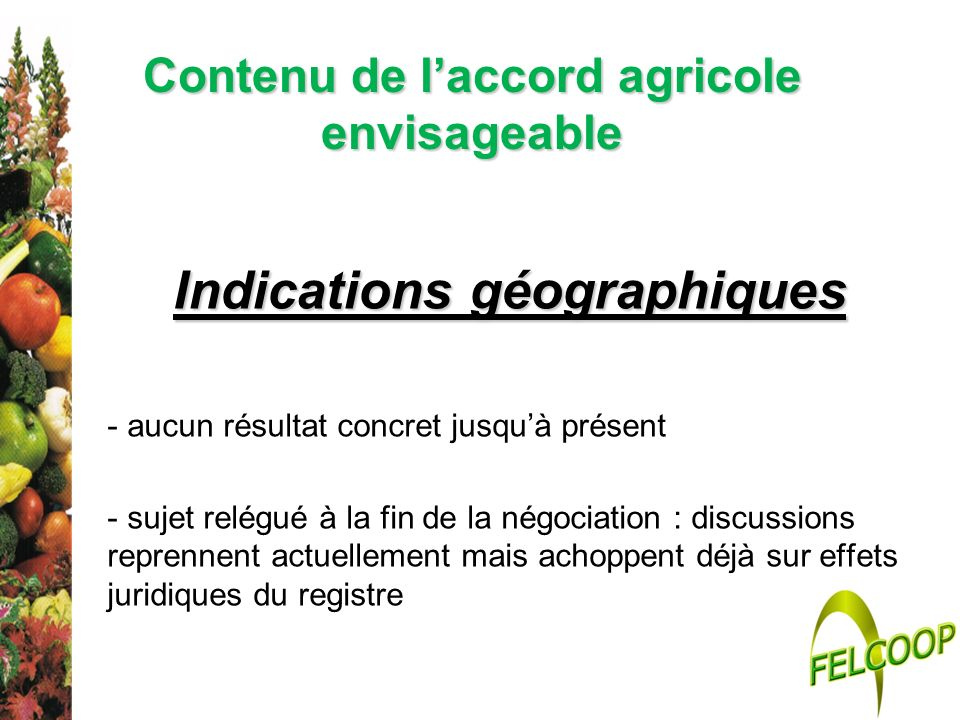 Contenu de l'accord agricole envisageable