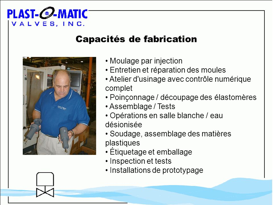 Capacités de fabrication