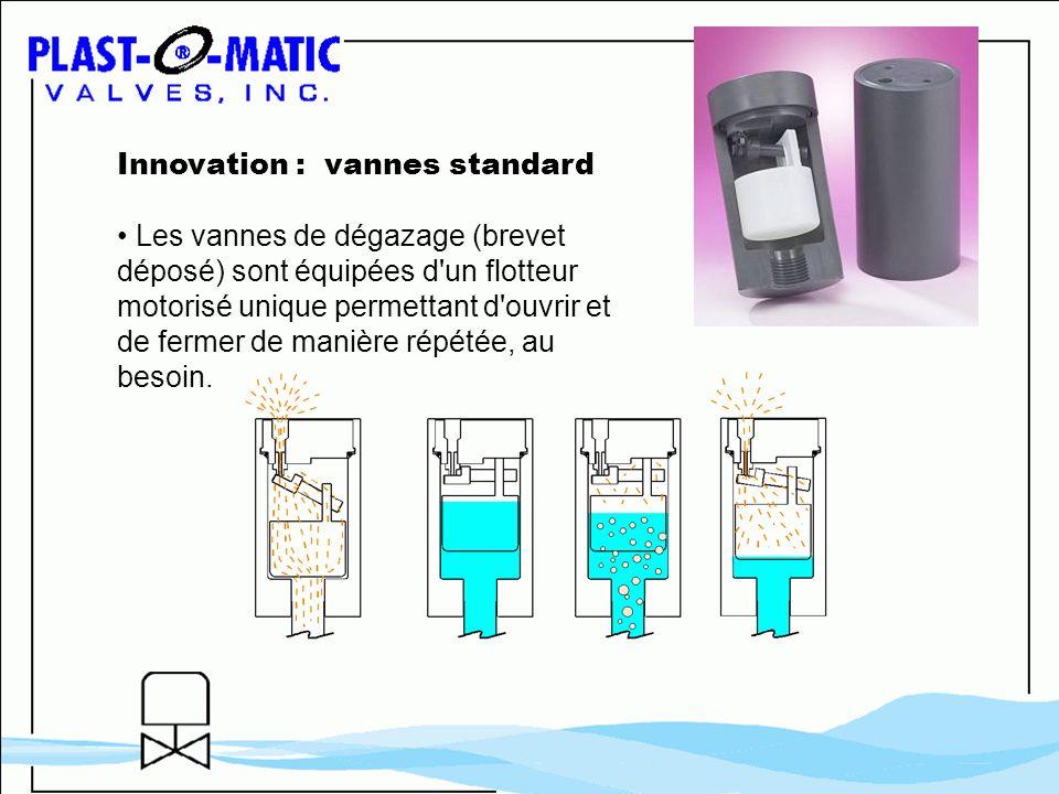 Innovation : vannes standard