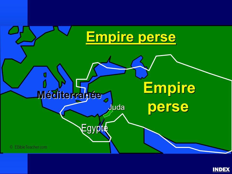 Empire perse Empire perse Méditerranée Egypte Juda INDEX