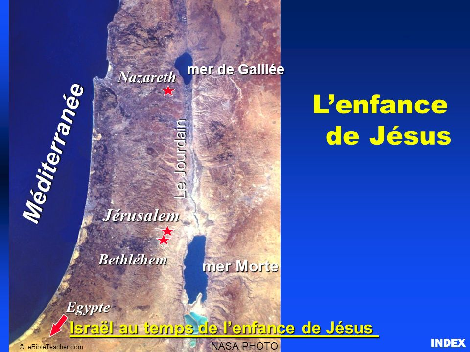 L'enfance de Jésus Méditerranée Jérusalem