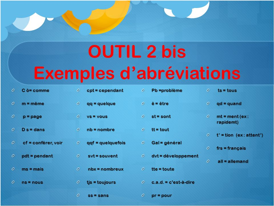 OUTIL 2 bis Exemples d'abréviations