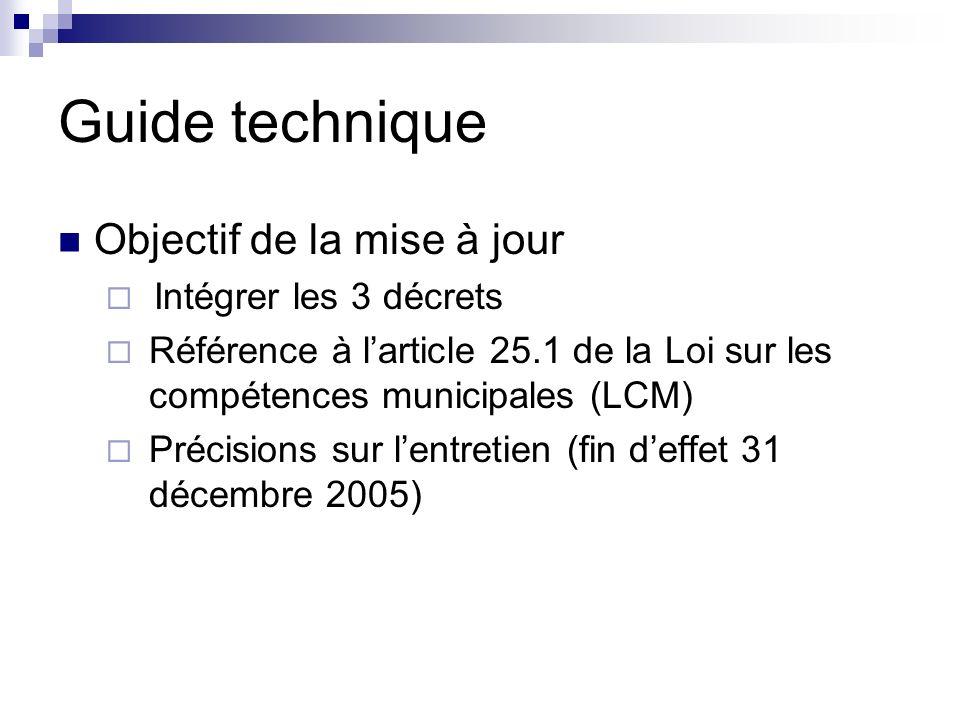 Guide technique Objectif de la mise à jour Intégrer les 3 décrets