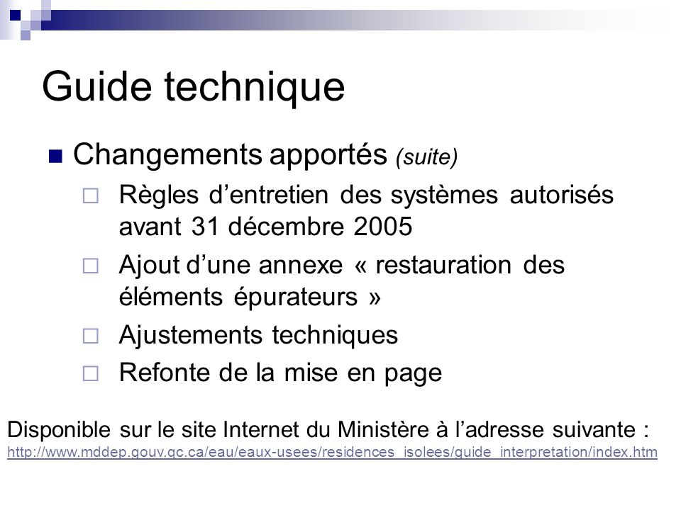 Guide technique Changements apportés (suite)