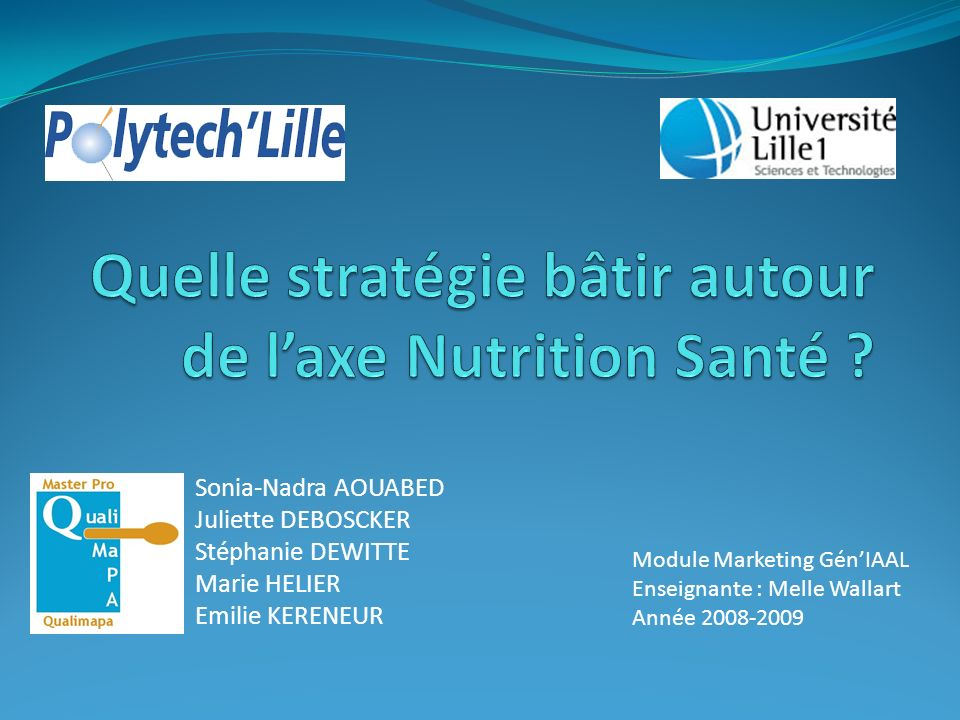 Quelle stratégie bâtir autour de l'axe Nutrition Santé