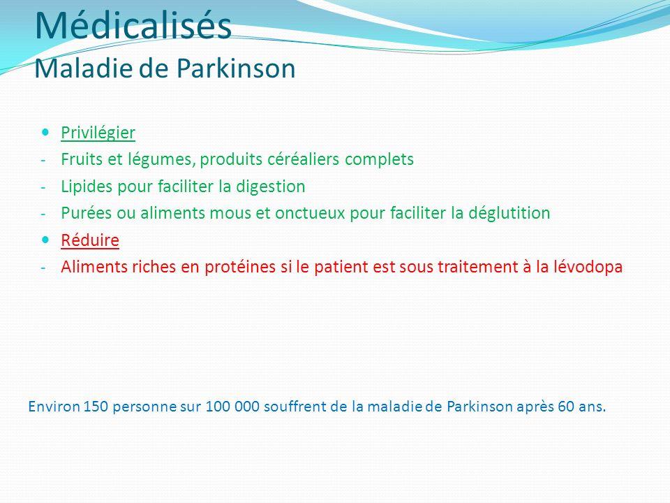 Médicalisés Maladie de Parkinson