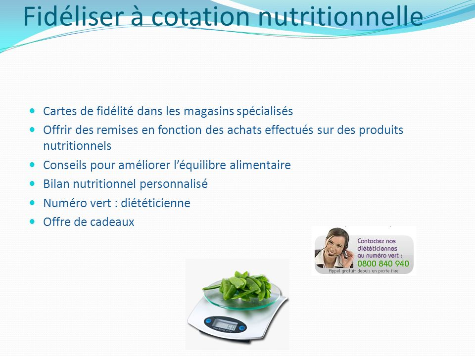 Fidéliser à cotation nutritionnelle