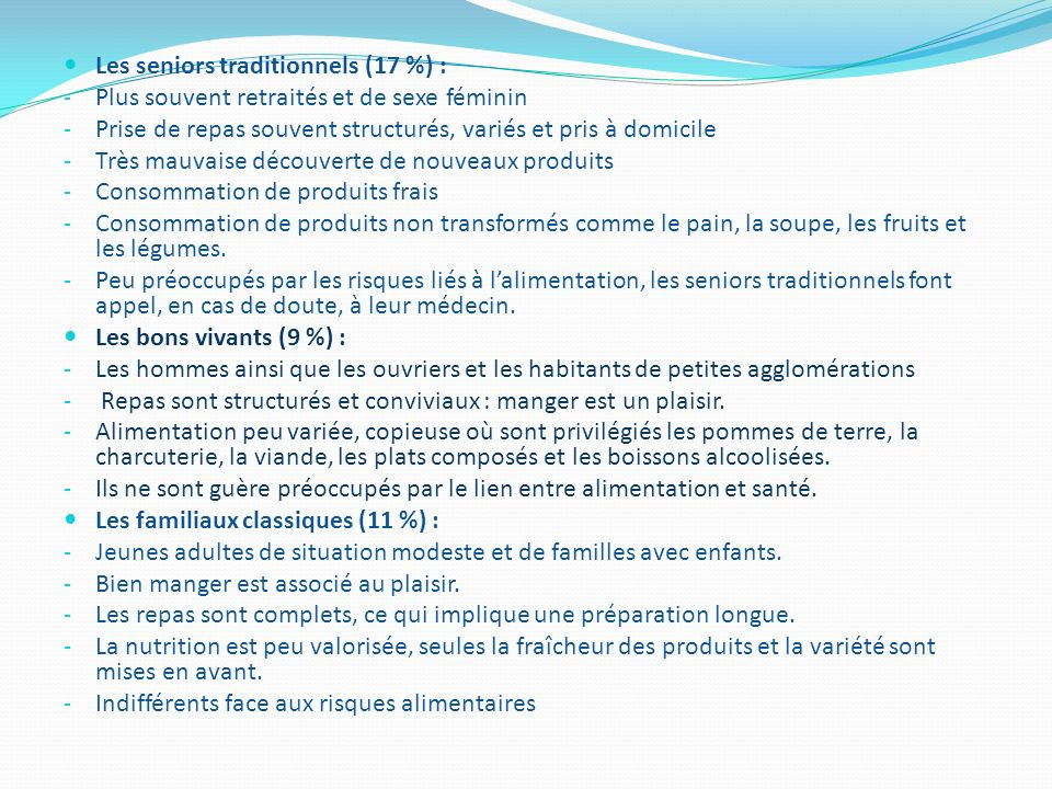 Les seniors traditionnels (17 %) :