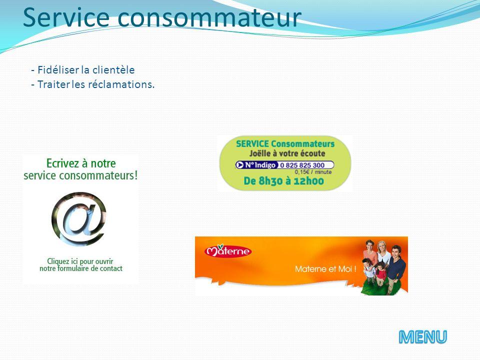 Service consommateur MENU - Fidéliser la clientèle