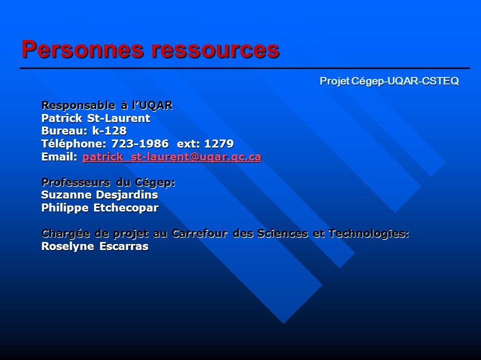 Personnes ressources Projet Cégep-UQAR-CSTEQ