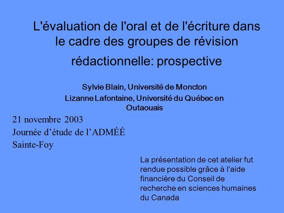 L évaluation de l oral et de l écriture dans le cadre des groupes de révision rédactionnelle: prospective