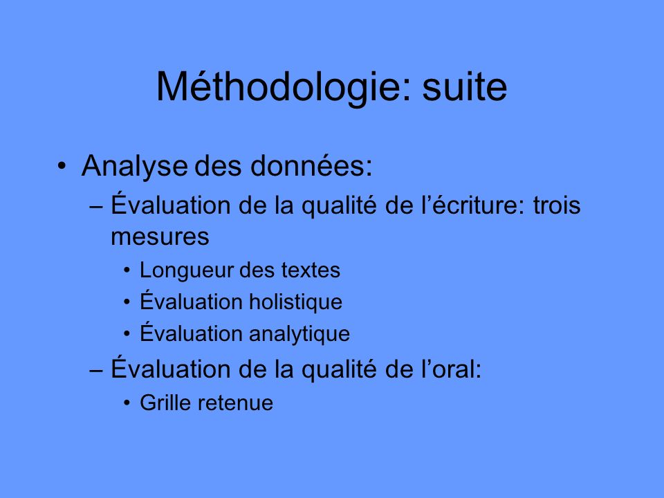 Méthodologie: suite Analyse des données: