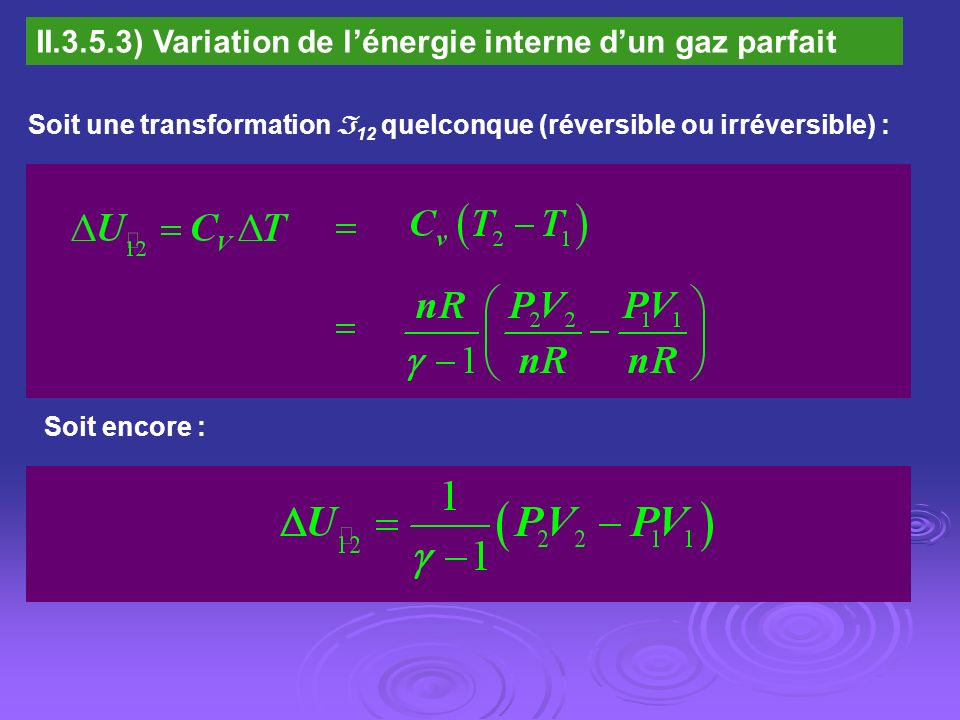 II.3.5.3) Variation de l'énergie interne d'un gaz parfait