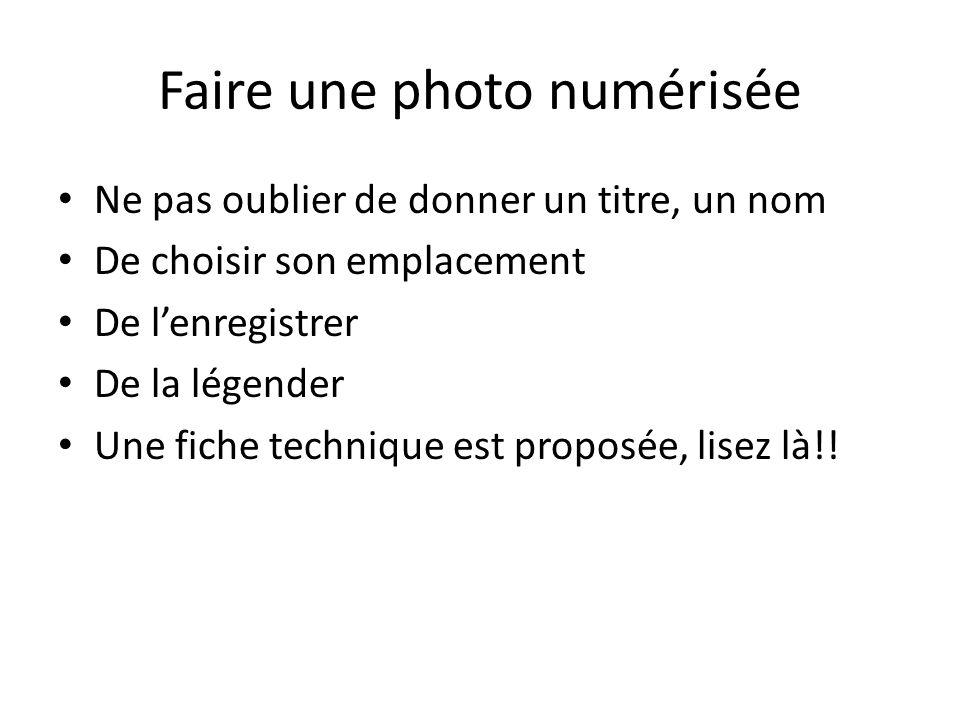 Faire une photo numérisée