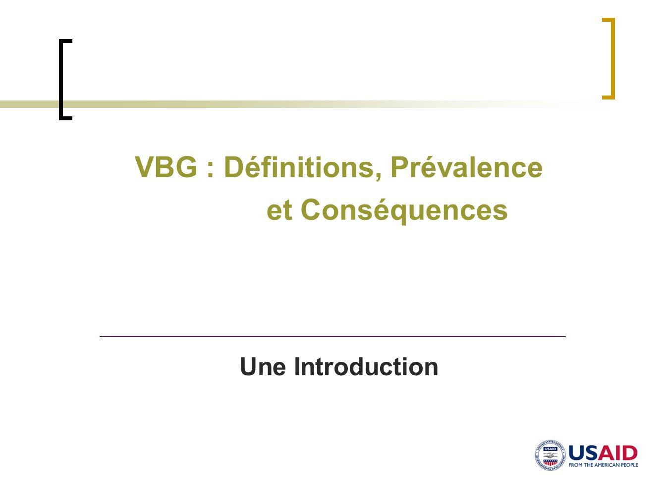 VBG : Définitions, Prévalence et Conséquences