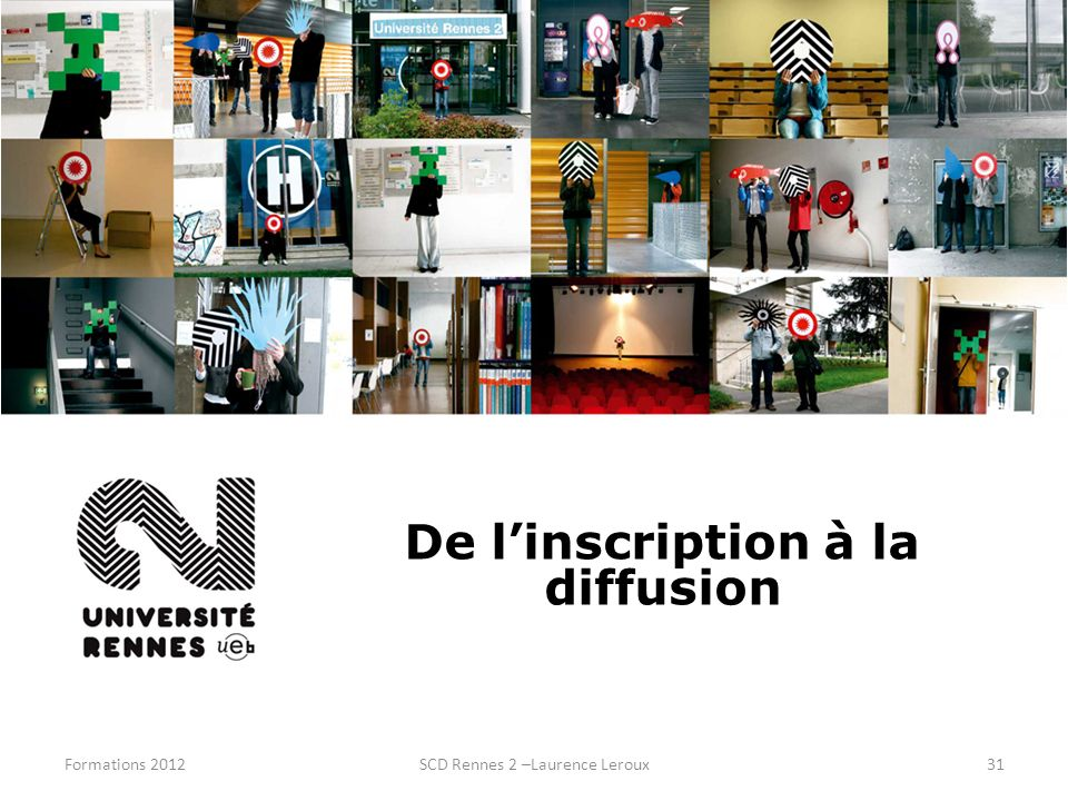 De l'inscription à la diffusion