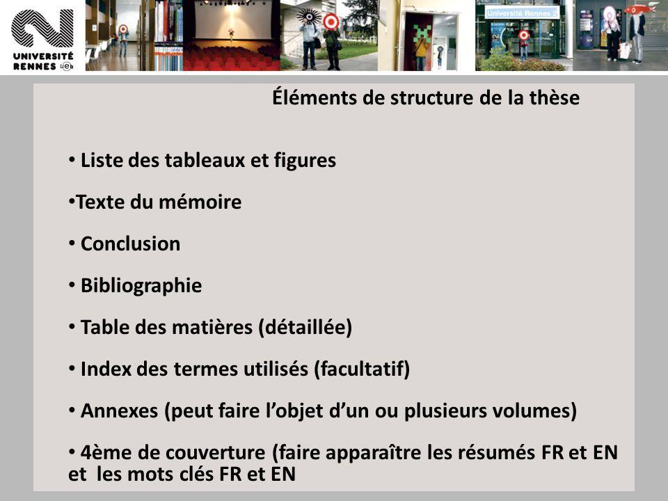 Éléments de structure de la thèse