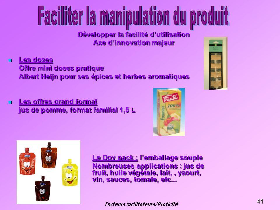 Faciliter la manipulation du produit