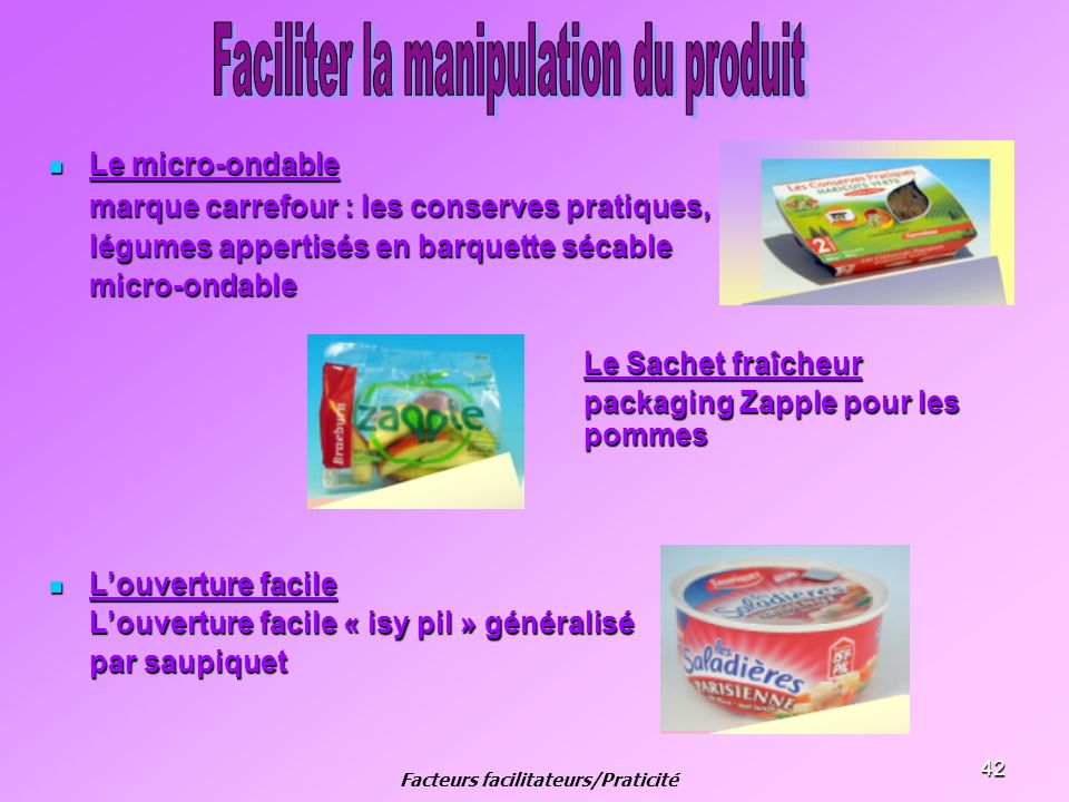 Facteurs facilitateurs/Praticité