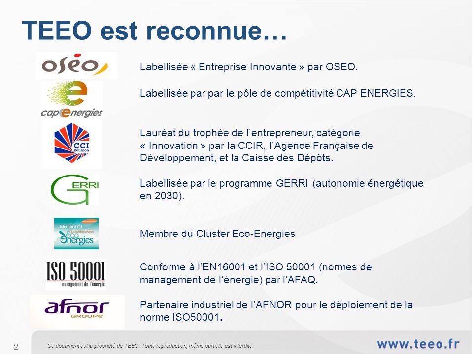 TEEO est reconnue… Labellisée « Entreprise Innovante » par OSEO.