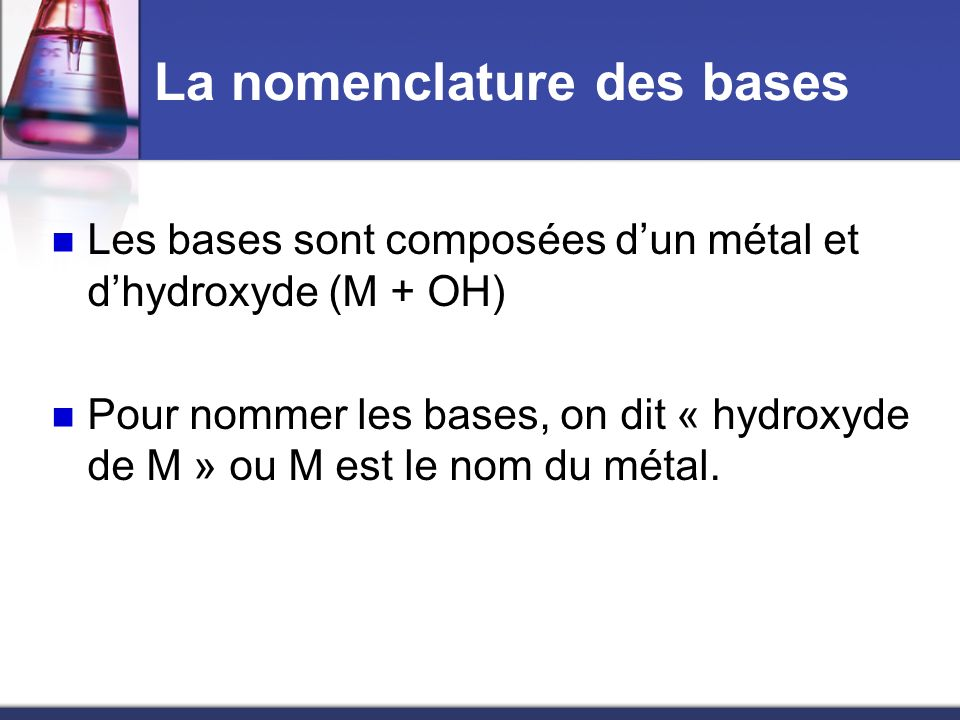 La nomenclature des bases