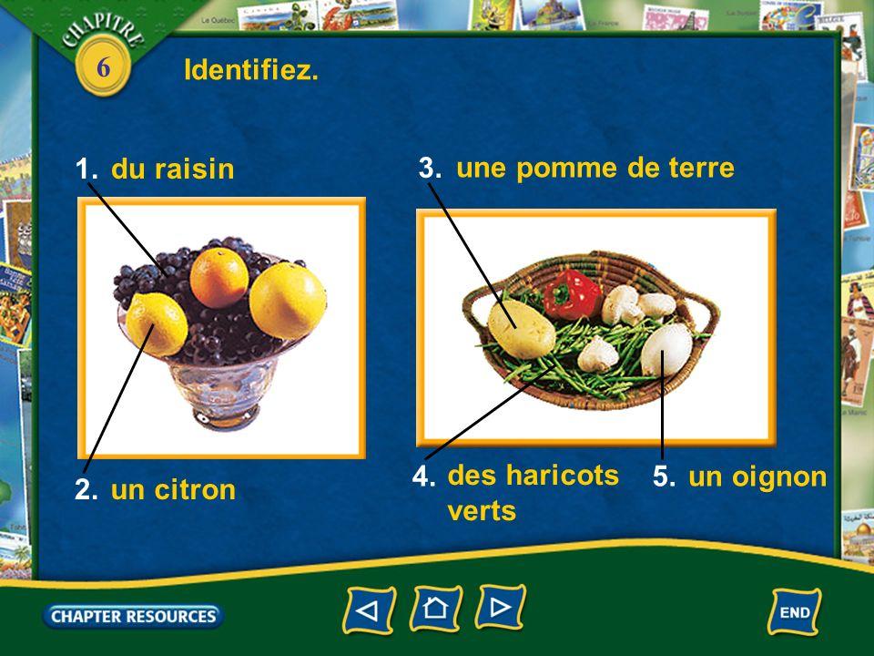 Identifiez. 1. 2. 3. 4. 5. du raisin une pomme de terre des haricots verts un oignon un citron