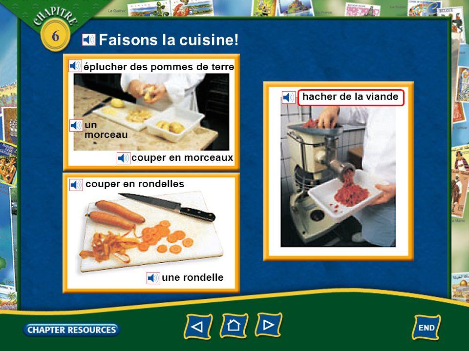 Faisons la cuisine! éplucher des pommes de terre hacher de la viande