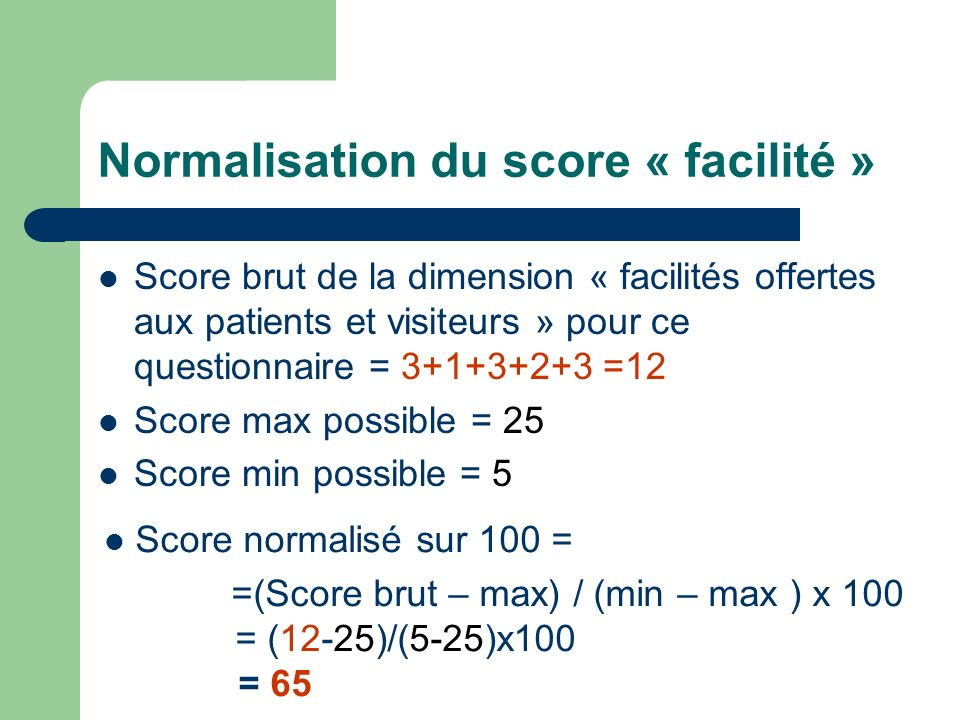 Normalisation du score « facilité »