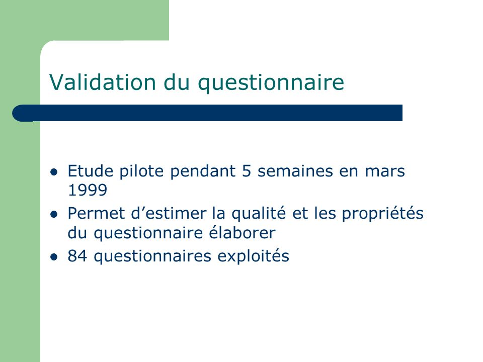 Validation du questionnaire