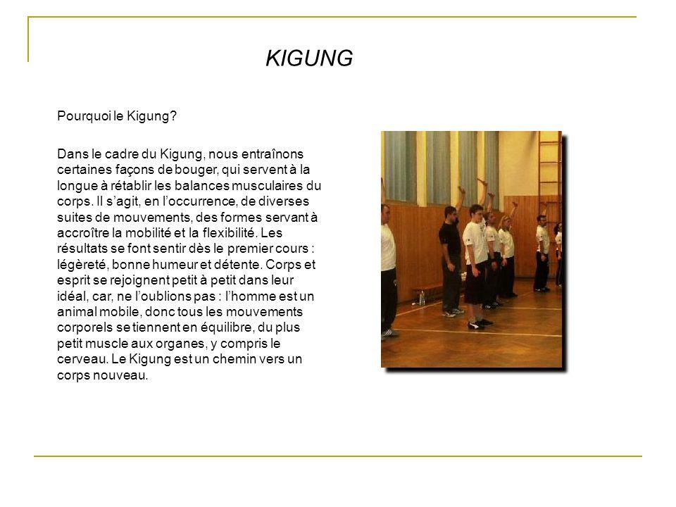 KIGUNG Pourquoi le Kigung