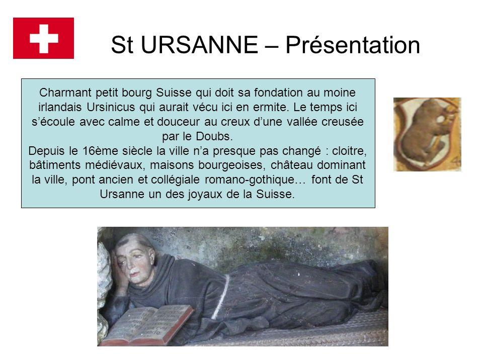 St URSANNE – Présentation