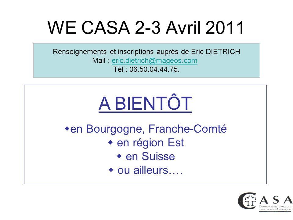 WE CASA 2-3 Avril 2011 A BIENTÔT en Bourgogne, Franche-Comté
