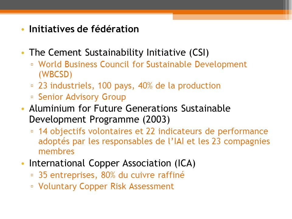 Initiatives de fédération The Cement Sustainability Initiative (CSI)