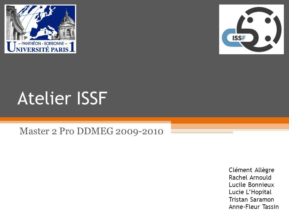 Atelier ISSF Master 2 Pro DDMEG 2009-2010 Clément Allègre