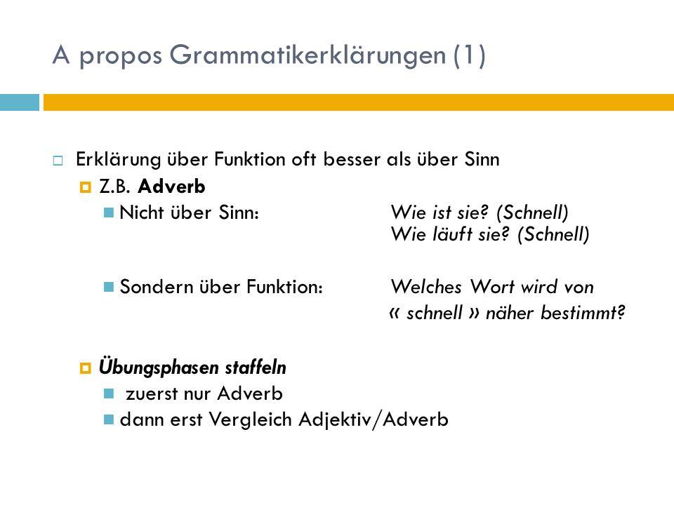 A propos Grammatikerklärungen (1)