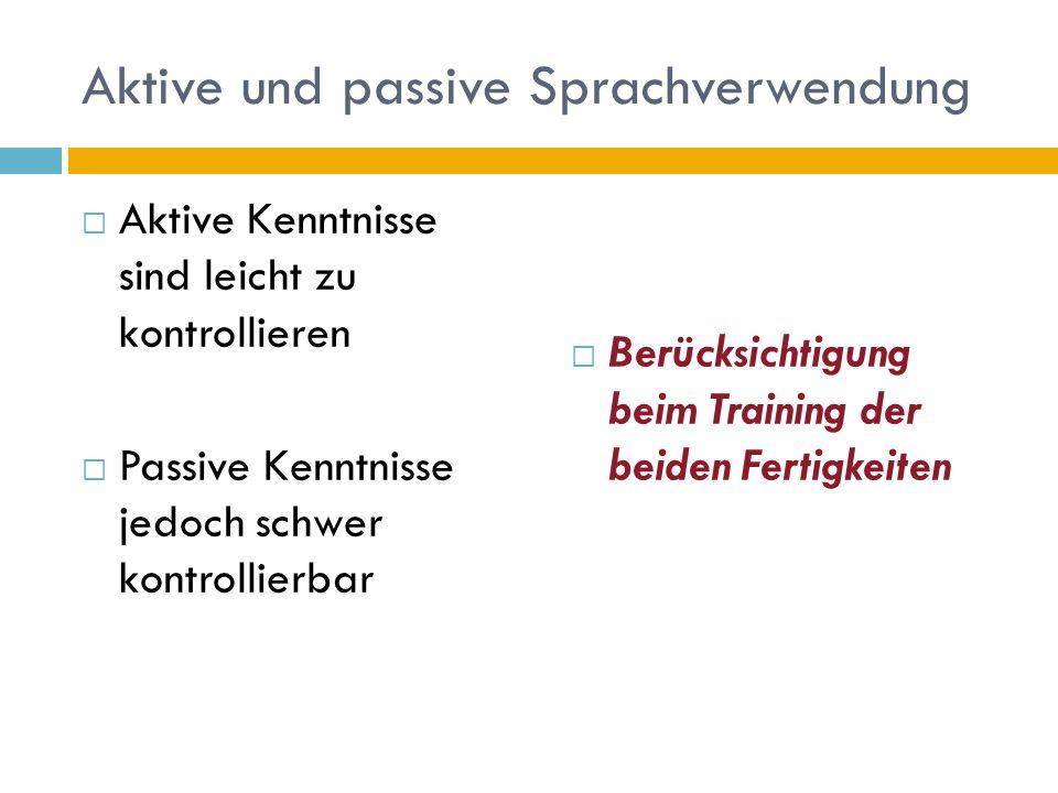 Aktive und passive Sprachverwendung