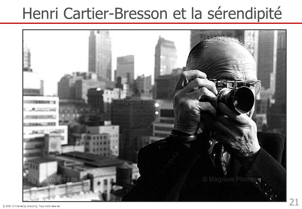Henri Cartier-Bresson et la sérendipité