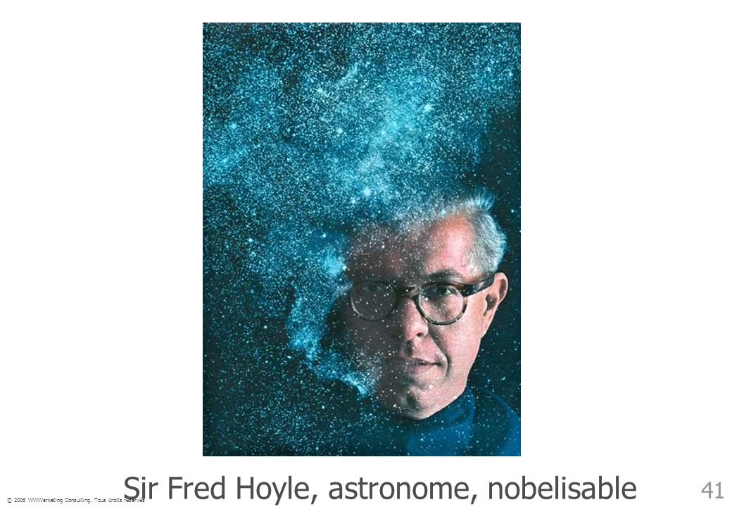 Sir Fred Hoyle, astronome, nobelisable