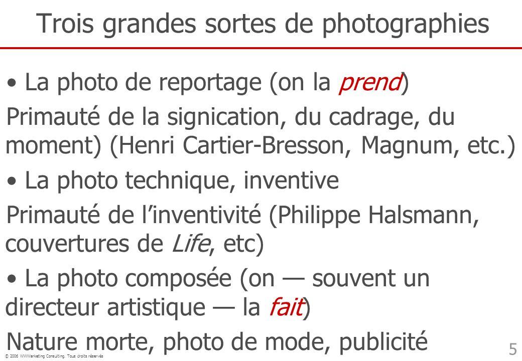 Trois grandes sortes de photographies