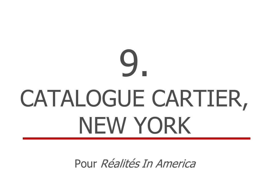 9. CATALOGUE CARTIER, NEW YORK