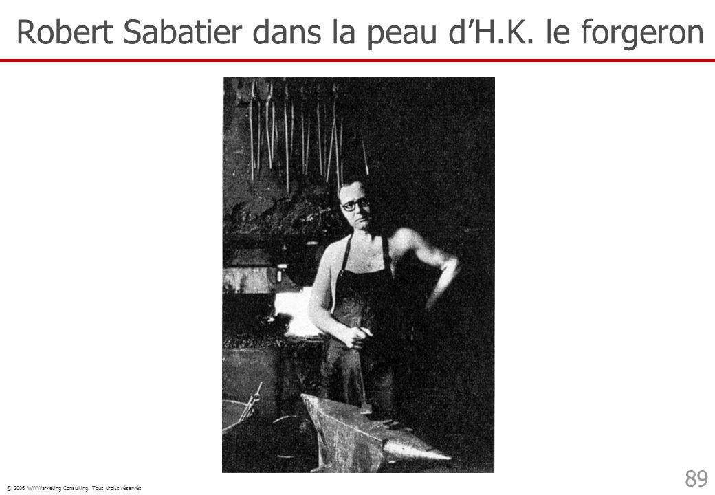 Robert Sabatier dans la peau d'H.K. le forgeron