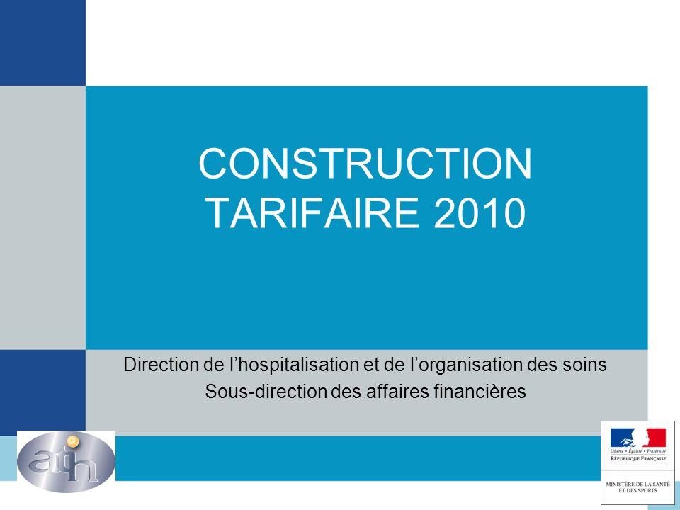 CONSTRUCTION TARIFAIRE 2010