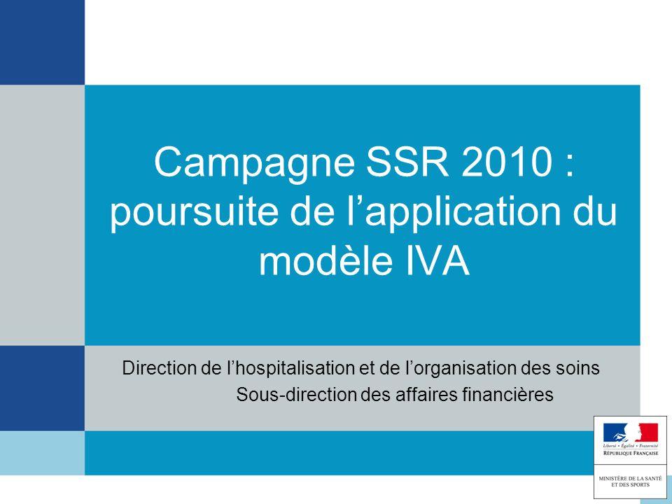 Campagne SSR 2010 : poursuite de l'application du modèle IVA