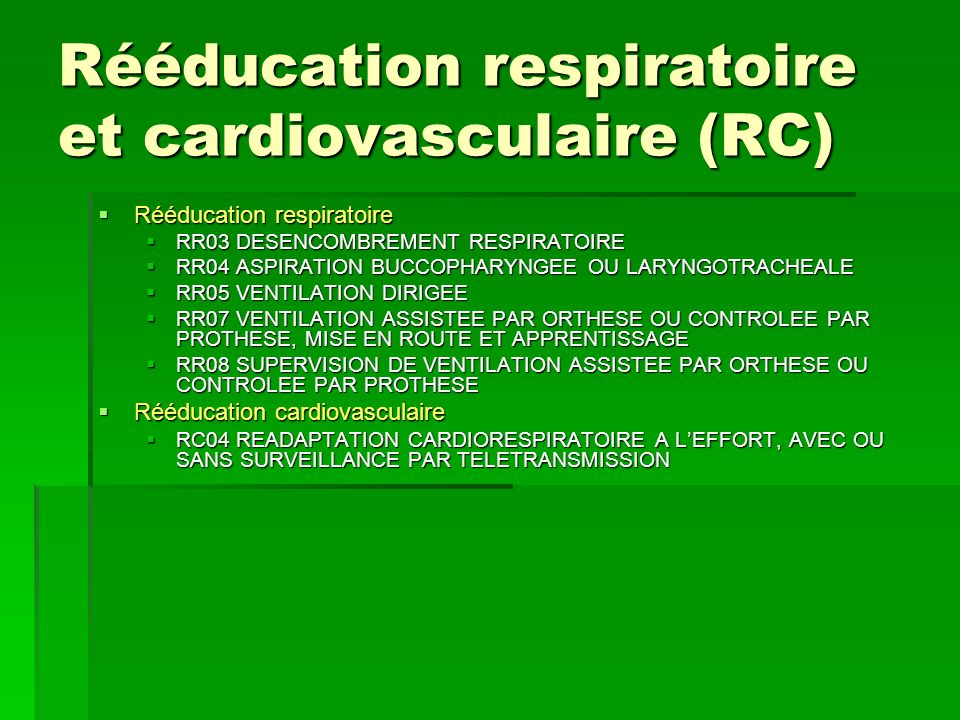 Rééducation respiratoire et cardiovasculaire (RC)