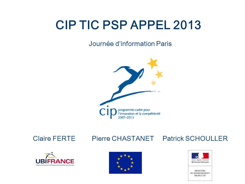 CIP TIC PSP APPEL 2013 Journée d'information Paris