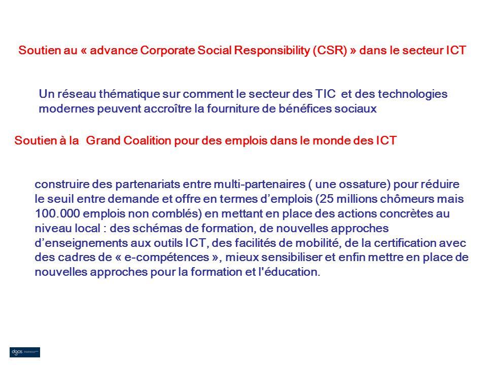 Soutien au « advance Corporate Social Responsibility (CSR) » dans le secteur ICT Un réseau thématique sur comment le secteur des TIC et des technologies modernes peuvent accroître la fourniture de bénéfices sociaux