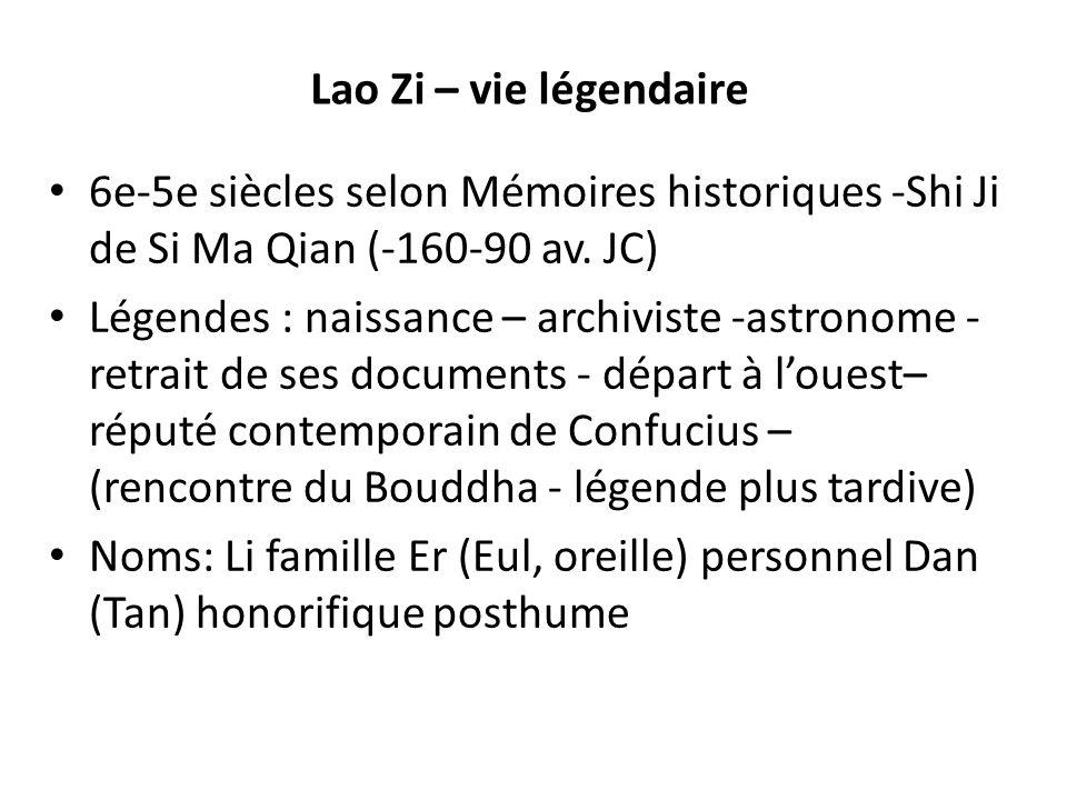 Lao Zi – vie légendaire 6e-5e siècles selon Mémoires historiques -Shi Ji de Si Ma Qian (-160-90 av. JC)