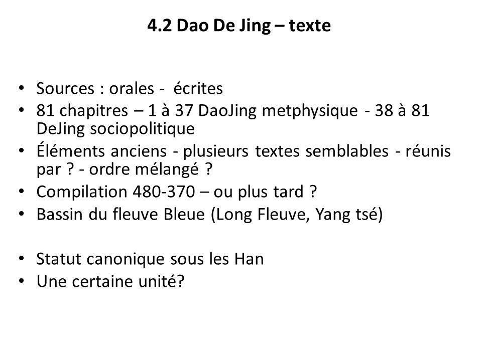 4.2 Dao De Jing – texte Sources : orales - écrites
