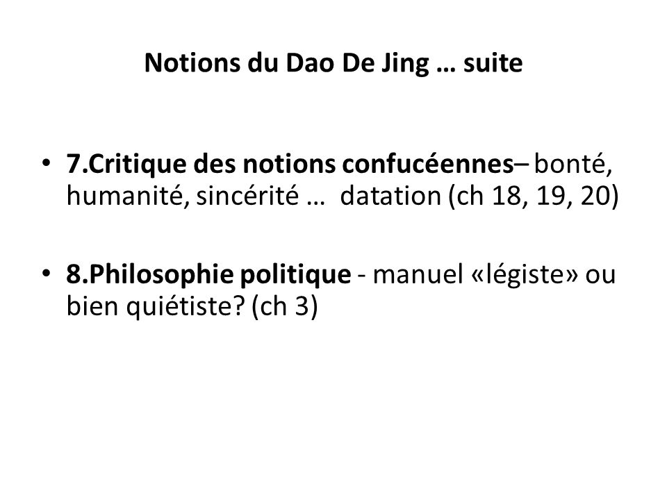 Notions du Dao De Jing … suite